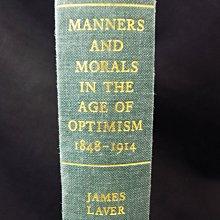 *阿威的舊書香*【絕版特價 Manners and Morals in the age of optimism原文書】