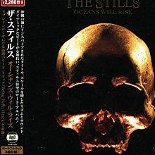 K - The Stills - Oceans Will Rise - 日版 CD+3BONUS - NEW