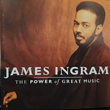 James Ingram,The Power Of Great Music,詹姆斯英格朗~精選輯。