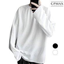 CPMAX 韓版純色長袖T恤 寬鬆大學T恤 大尺碼 長袖 t恤 男生t恤 大學T 寬鬆t恤 韓版t恤 長袖T T150