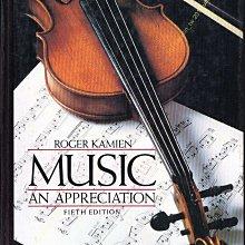 滿5免運【MUSIC:AN APPRECIATION】音樂鑑賞,美國英語英文原文書/大學課本教科書KAMIEN著~免競標