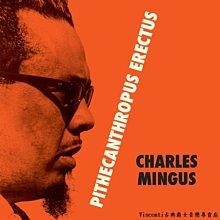 @【WAXTIME】Charles Mingus:Pithecanthropus Erectus(限量彩膠)