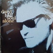 Daryl Hall~Soul Alone,戴瑞霍爾~孤獨的靈魂。