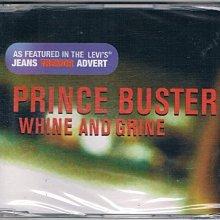 [鑫隆音樂]西洋單曲-PRINCE BUSTER : WHINE AND GRINE {5700192}/全新