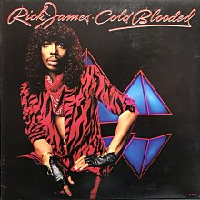 RICK JAMES/COLD BLOODED 西洋 黑膠唱片