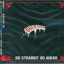 K - OVER THROW - GO STRAIGHT GO AHEAD - 日版 CD+1BONUS - NEW
