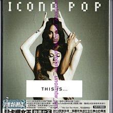 799免運CD:ICONA POP 愛卡娜女王【我是女王】含4千萬點閱I LOVE IT曲,瑞典電子音樂雙人組專輯免競標
