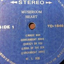NO93黑膠唱片LP 西洋音樂Mushroom heart dreamboat annie合眾唱片 板南線可面交