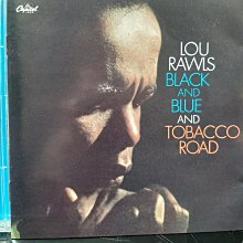 Lou Rawls,Black And Blue,Tobacco Road~路洛爾~黑與藍,香煙大道。