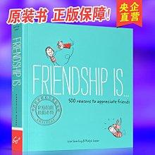 收納用品 英文原版 Friendship is...500 Reasons to Appreciate Friends 朋友是沒@16257