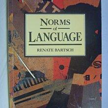 【月界二手書店】Norms of Language(絕版)_Renate Bartsch 〖大學文學〗AGB