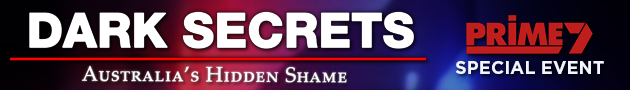Dark Secrets: Australia's Hidden Shame – Prime 7 TV program with Ray Martin