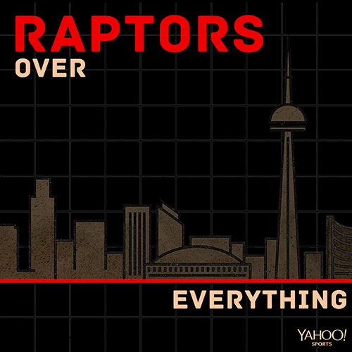 Raptors Over Everything Podcast on Yahoo Sports