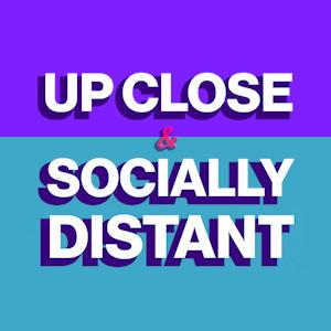 Up Close & Socially Distant Logo