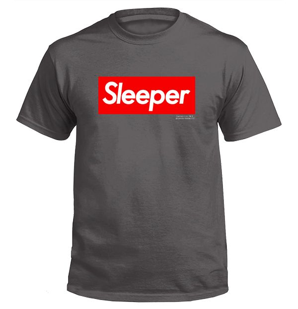 Buy Tshirt with printed text saying Sleeper. Get 15% off with code Yahoo15FL