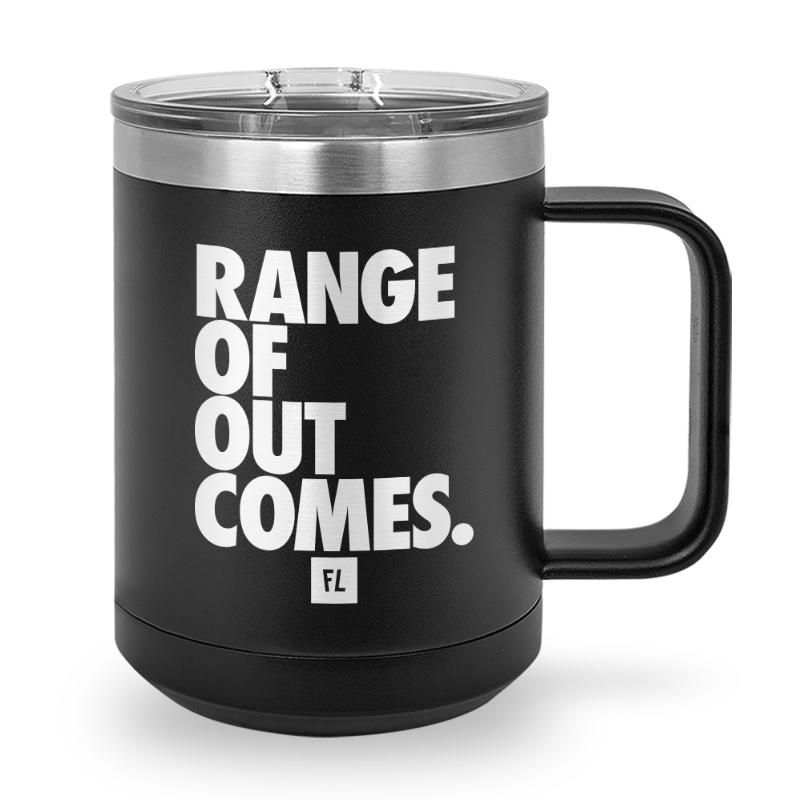 Buy Coffee Mug with printed text saying Range of Outcomes. Get 15% off with code Yahoo15FL