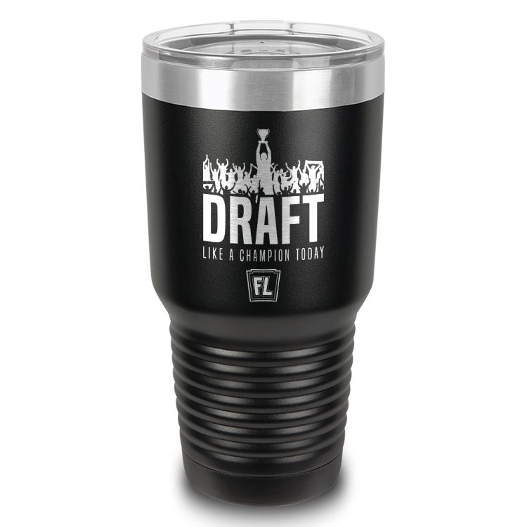 Buy Tumbler with printed text saying Draft Like a Champion Today. Get 15% off with code Yahoo15FL