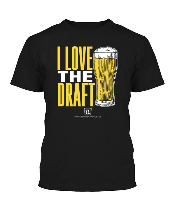 Buy T-shirt with printed text saying I love the Draft. Get 15% off with code Yahoo15FL