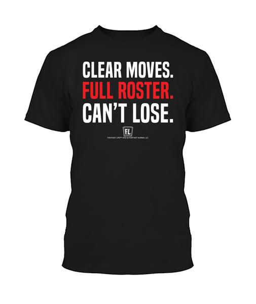 Buy T-shirt with printed text saying Clear Moves. Full Roster. Can't Lose.. Get 15% off with code Yahoo15FL