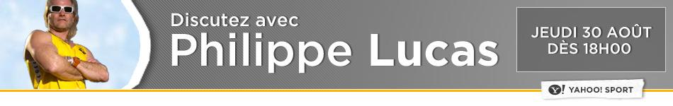 Live chat avec philippe lucas for Interieur sport philippe lucas
