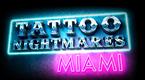 Tattoo Nightmares Miami