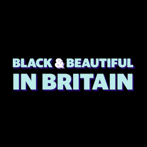 Black and Beautiful in Britain title