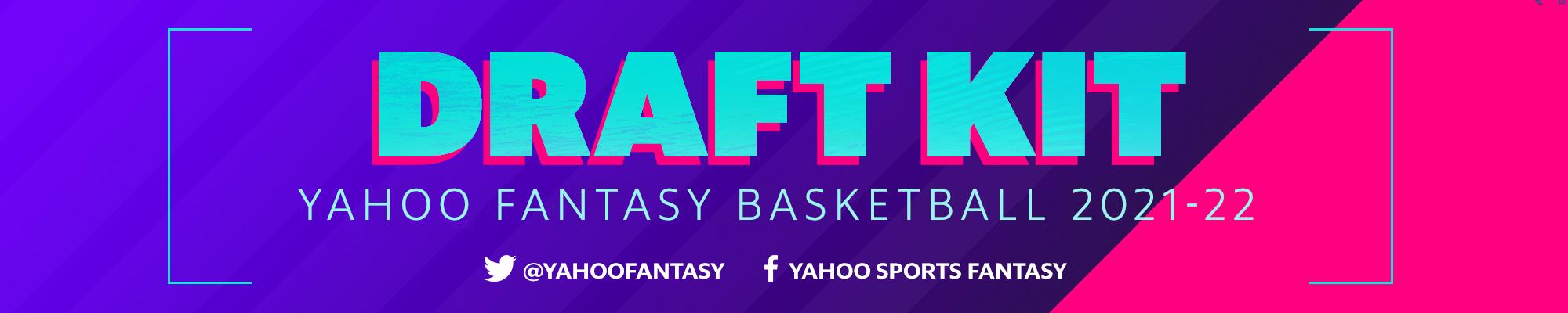 Yahoo Fantasy Basketball Draft Kit 2021-22