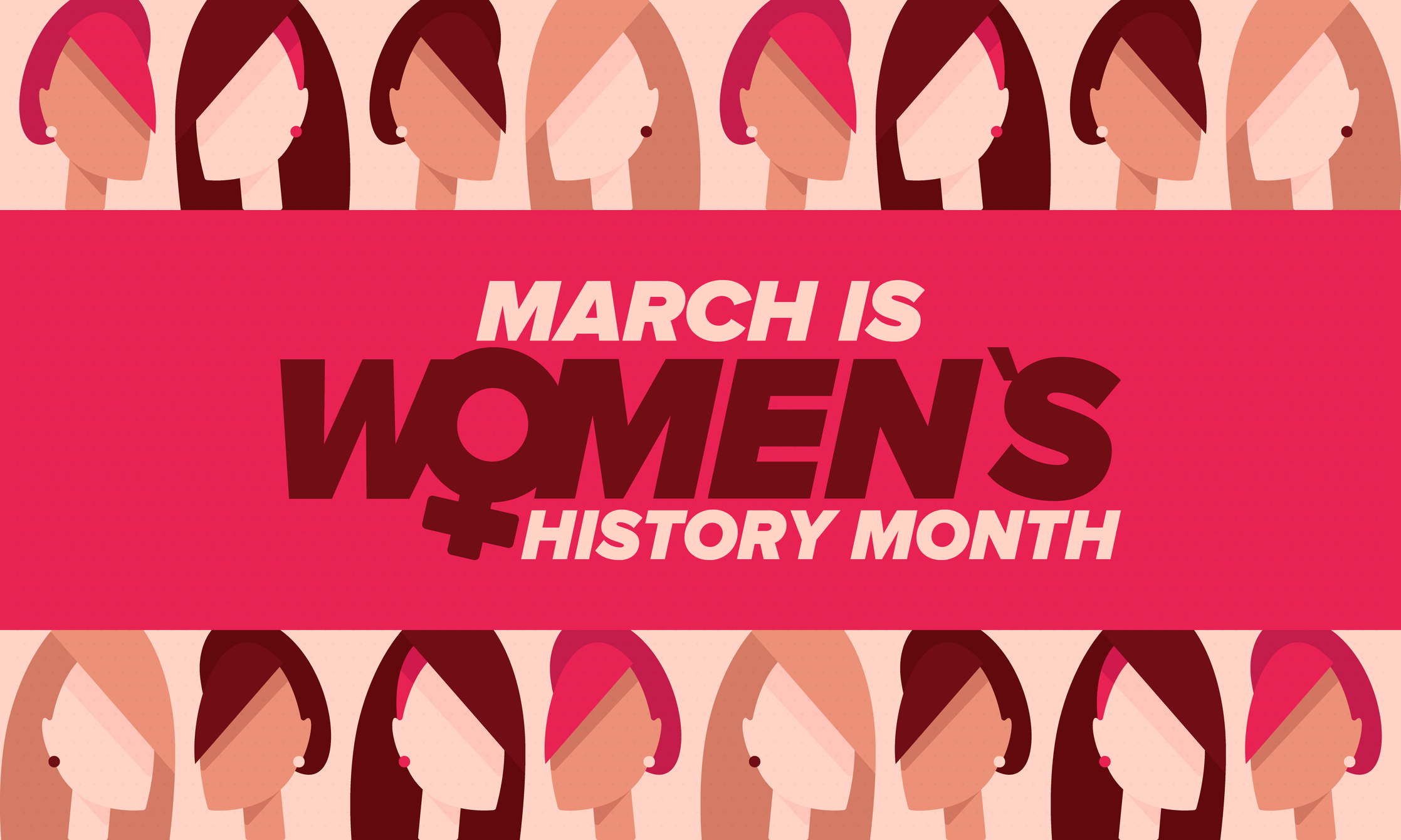 Celebrating Women's History Month in March 2021.