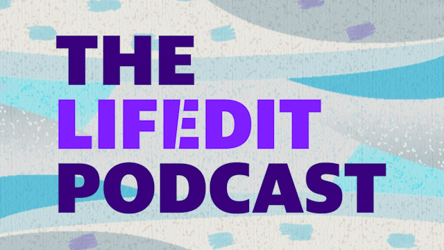 The Life Edit Podcast