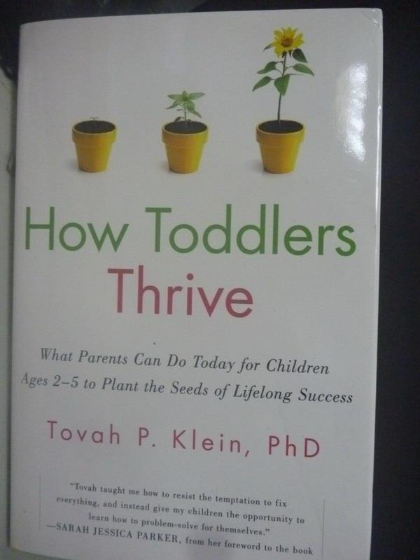 書寶二手書T9親子ZIF How Toddlers Thrive Tovah P Klein