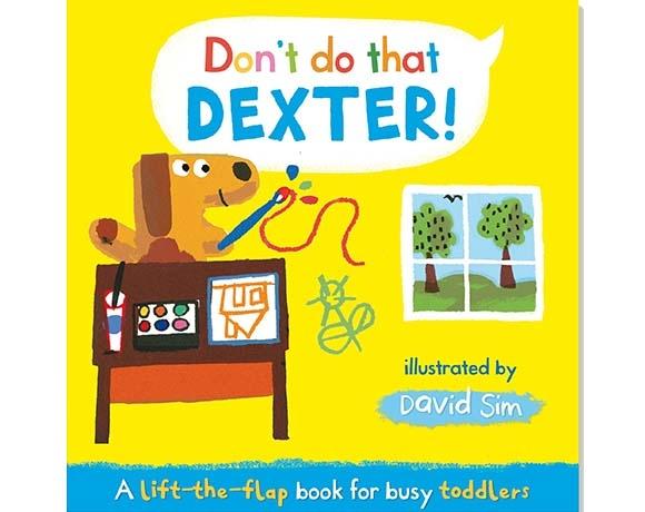 Don't Do That,Dexter! 德斯特,這樣不好喔! 精裝硬頁翻翻書