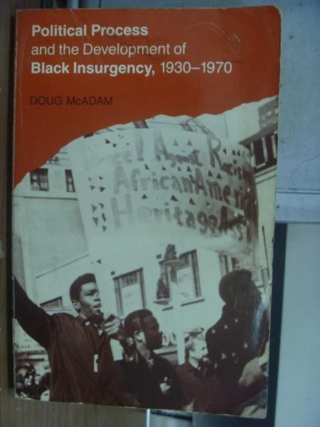 【書寶二手書T9/政治_PBB】Political Process and...Insurgency1930-1970