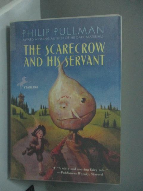 【書寶二手書T1/原文小說_HAP】The Scarecrow and His Servant_Pullman, Philip/ Bailey, Peter (ILT)