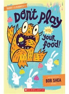 【麥克書店】DON'T PLAY WITH YOUR FOOD《主題:友誼》