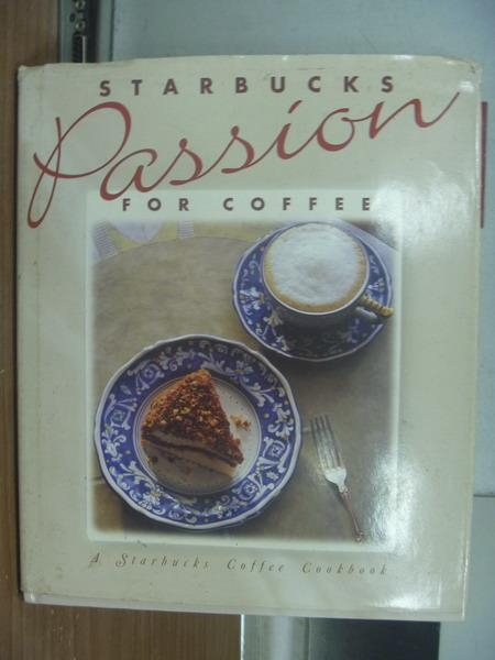 【書寶二手書T5/原文書_XBK】Starbucks passion for coffee_1994