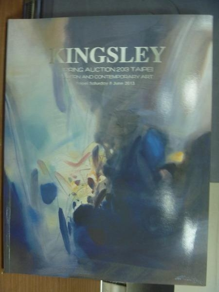 【書寶二手書T6/收藏_PAE】Kingsley_2013/6_Modern amd Contemporary Art