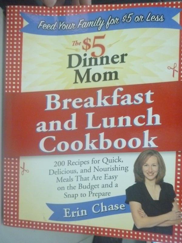 【書寶二手書T8/餐飲_ZIF】The $5 Dinner Mom Breakfast and Lunch