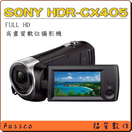 送原廠帆布袋【福笙】SONY CX405 (公司貨) 送64GB 原電第2顆 副電 座充 大腳架 原廠背包 大吹球 保貼