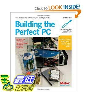 [美國直購 ShopUSA] Building the Perfect PC by Robert Bruce Thompson and Barbara Fritchman Thompson (Dec 1, 2010) $1320
