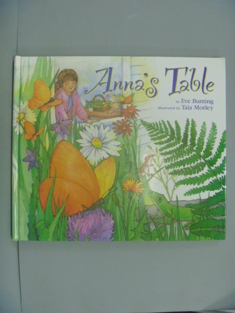 【書寶二手書T8/少年童書_ZBL】Anna's Table_Bunting, Eve
