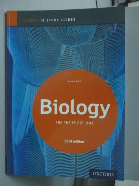 【書寶二手書T1/大學理工醫_ZCE】Biology 2014-For the Ib Diploma (Ib Diploma Program)_Andrew Allott, Andrew Allott
