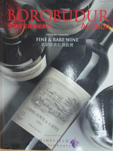 【書寶二手書T8/收藏_QAH】新加坡寶福得拍賣行_名莊珍貴紅酒拍賣_2012/6/9
