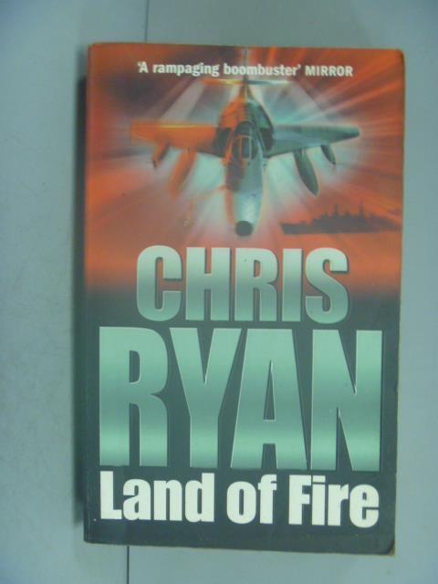 【書寶二手書T1/原文小說_LEF】Land of Fire_Chris Ryan