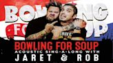 Bowling For Soup Announce Acoustic Sing-A-Long With Jaret & Rob Tour