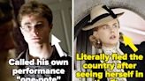 24 Roles Actors Are Literally Embarrassed By Their Performance In