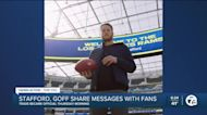 Stafford, Goff share messages with fans