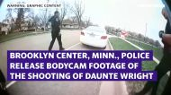 Brooklyn Center, Minn., police release footage of Daunte Wright shooting, chief says he believes officer mistakenly grabbed gun instead of Taser
