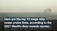 The Top 10 Mega-ship Ocean Cruise Lines