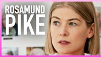 Rosamund Pike Calls Her 'I Care A Lot' Character 'Appalling'