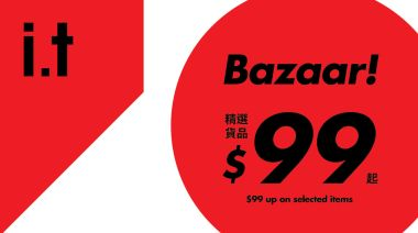 【Harbour City Bazaar】i.t Bazaar 精選貨品低至$99起(12/05-24/05)
